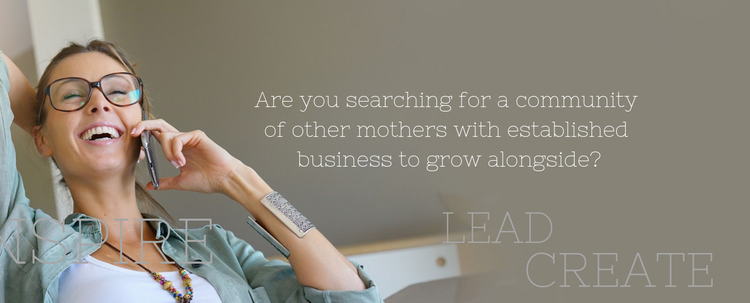 Are you searching for a community of other mums in business to grow together?